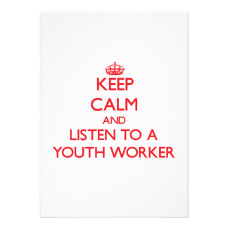 Keep Calm and Listen to a Youth Worker Card