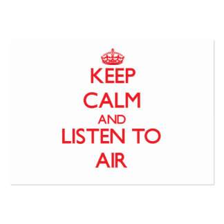 Keep calm and listen to AIR Business Cards