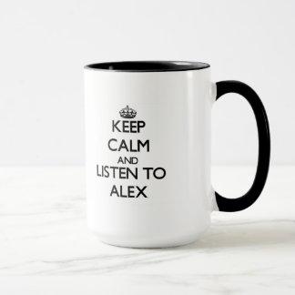 Keep Calm and Listen to Alex Mug