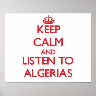 Keep calm and listen to ALGERIAS Print