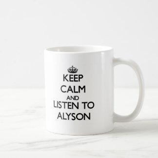 Keep Calm and listen to Alyson Mug