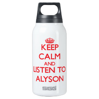 Keep Calm and listen to Alyson