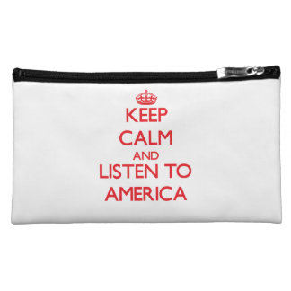 Keep Calm and listen to America Cosmetic Bag