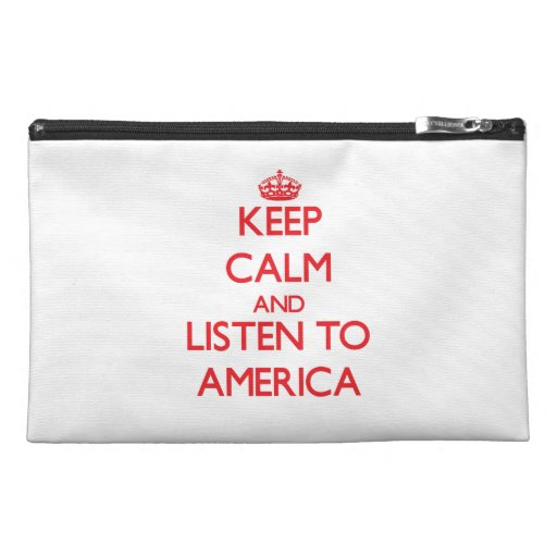 Keep Calm and listen to America Travel Accessories Bags