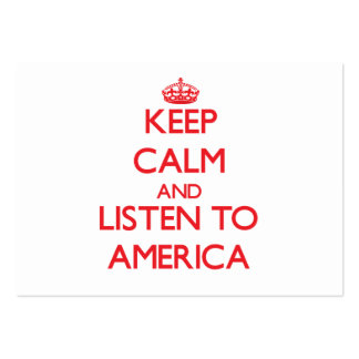 Keep Calm and listen to America Business Card Template