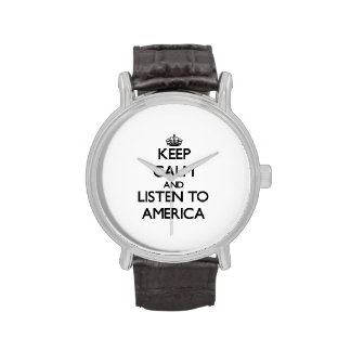 Keep Calm and listen to America Wrist Watches