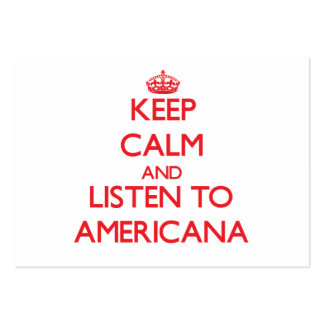 Keep calm and listen to AMERICANA Business Card Template