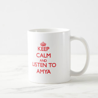 Keep Calm and listen to Amya Basic White Mug
