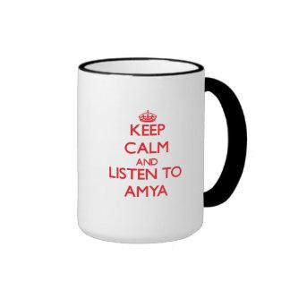 Keep Calm and listen to Amya Mug