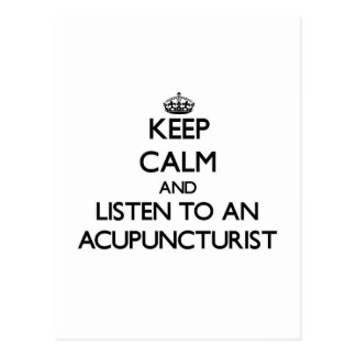 Keep Calm and Listen to an Acupuncturist Post Card