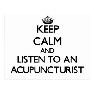 Keep Calm and Listen to an Acupuncturist Postcard