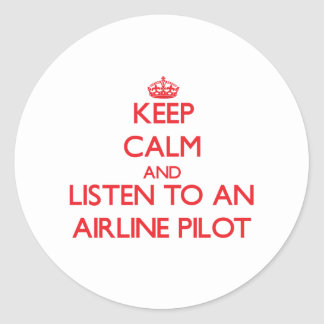Keep Calm and Listen to an Airline Round Sticker