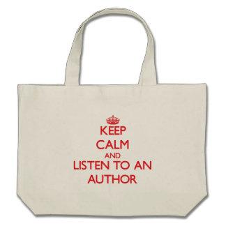 Keep Calm and Listen to an Author Canvas Bag