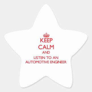 Keep Calm and Listen to an Automotive Engineer Star Sticker