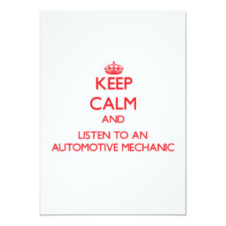 "Keep Calm and Listen to an Automotive Mechanic 5"" X 7"" Invitation Card"