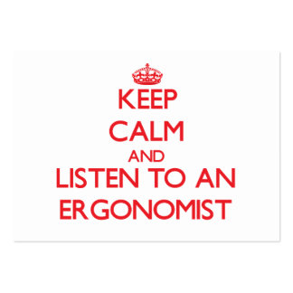Keep Calm and Listen to an Ergonomist Large Business Cards (Pack Of 100)