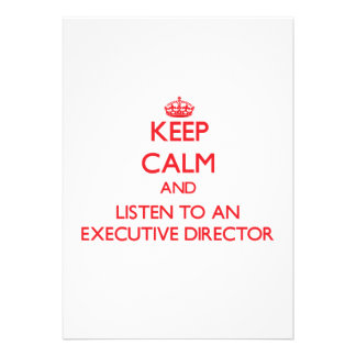 Keep Calm and Listen to an Executive Director Personalized Invite