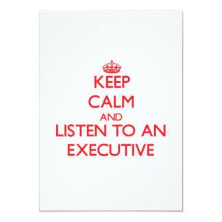 Keep Calm and Listen to an Executive Invitation