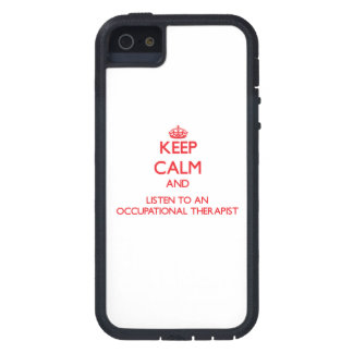 Keep Calm and Listen to an Occupational arapist iPhone 5 Cases