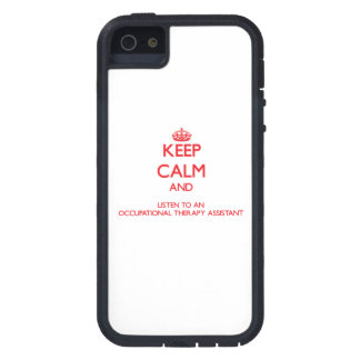 Keep Calm and Listen to an Occupational arapy Assi iPhone 5 Cover