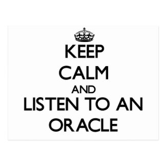 Keep Calm and Listen to an Oracle Postcard