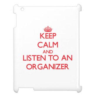 Keep Calm and Listen to an Organizer iPad Cover