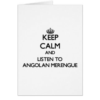 Keep calm and listen to ANGOLAN MERENGUE Card
