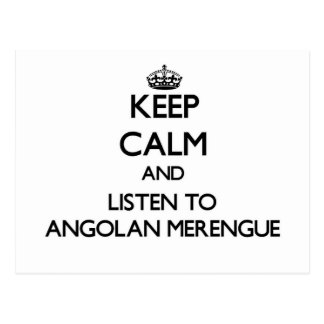 Keep calm and listen to ANGOLAN MERENGUE Postcard