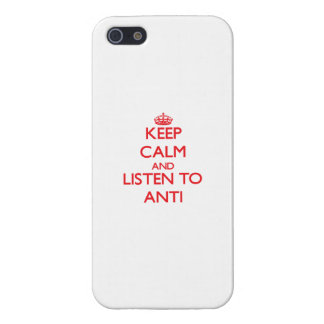 Keep calm and listen to ANTI iPhone 5/5S Cases