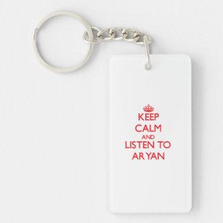 Keep Calm and Listen to Aryan Double-Sided Rectangular Acrylic Key Ring