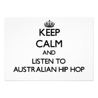 Keep calm and listen to AUSTRALIAN HIP HOP Personalized Invitations