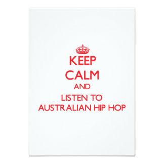 Keep calm and listen to AUSTRALIAN HIP HOP Custom Invitations