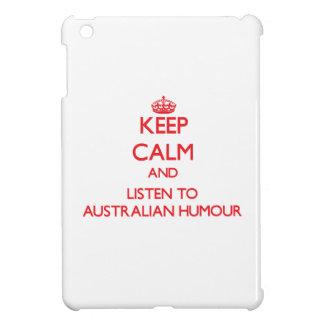 Keep calm and listen to AUSTRALIAN HUMOUR iPad Mini Case