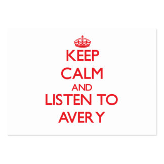 Keep calm and Listen to Avery Business Cards