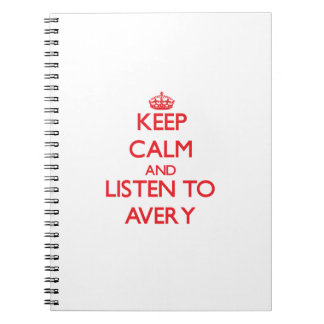 Keep calm and Listen to Avery Spiral Notebooks