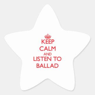 Keep calm and listen to BALLAD Star Sticker