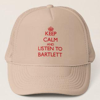 Keep calm and Listen to Bartlett Trucker Hat
