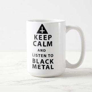keep calm and listen to black metal t coffee mug