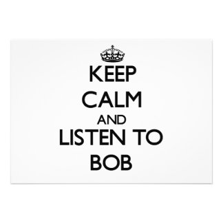 Keep Calm and Listen to Bob Personalized Invite