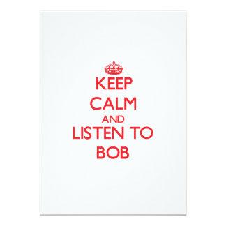 "Keep Calm and Listen to Bob 5"" X 7"" Invitation Card"