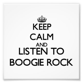 Keep calm and listen to BOOGIE ROCK Photo