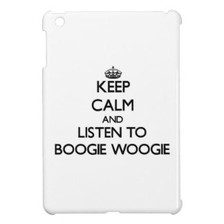 Keep calm and listen to BOOGIE WOOGIE Case For The iPad Mini