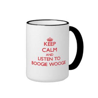 Keep calm and listen to BOOGIE WOOGIE Coffee Mugs