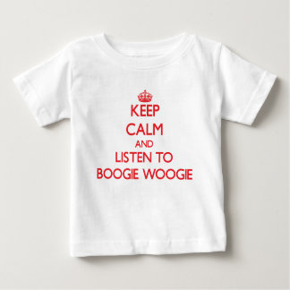 Keep calm and listen to BOOGIE WOOGIE T-shirts
