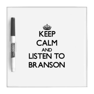 Keep Calm and Listen to Branson Dry-Erase Whiteboard