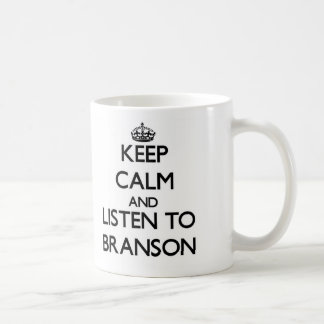 Keep Calm and Listen to Branson Mug
