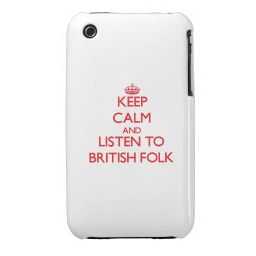 Keep calm and listen to BRITISH FOLK iPhone 3 Cases