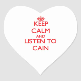 Keep calm and Listen to Cain Heart Sticker