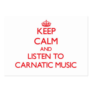 Keep calm and listen to CARNATIC MUSIC Business Card Template