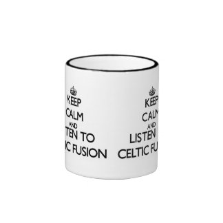Keep calm and listen to CELTIC FUSION Mugs
